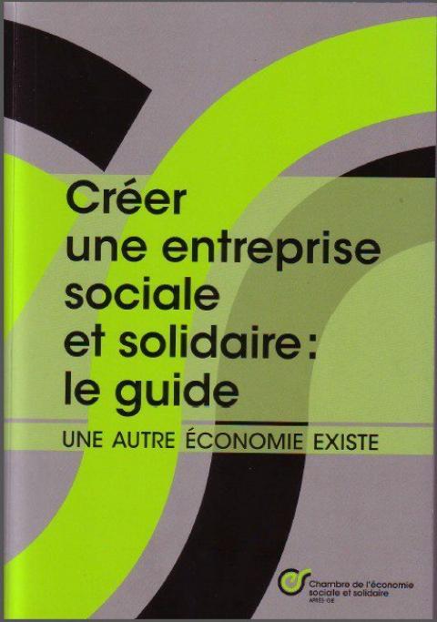 Créer une entreprise sociale et solidaire: le guide