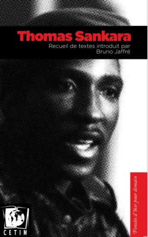 Thomas Sankara. Recueil de textes introduit par Bruno Jaffré