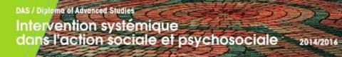 HETS-Genève: DAS Intervention systémique dans l'action sociale et psychosociale 2014-2016
