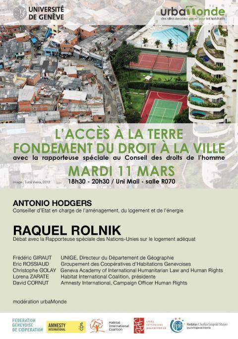 Conférence- Table ronde: ''L'Accès à la terre'' avec la Rapporteuse spéciale sur le logement à l'ONU et le Conseiller d'État