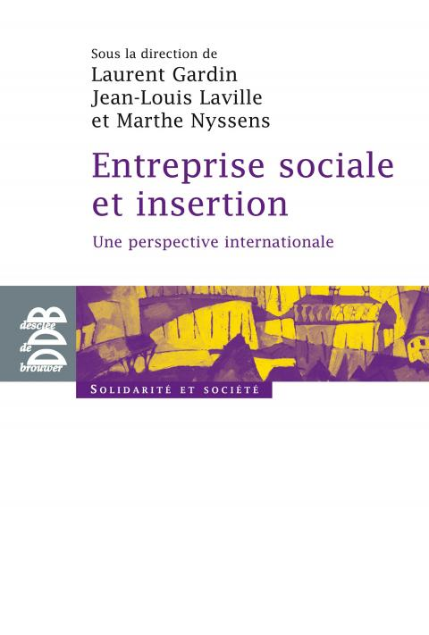 Entreprises sociales d'insertion, une perspective internationale