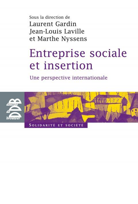 Entreprises sociales d'insertion, une perspective internationale