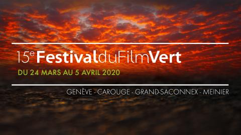 ❗️REPORTÉ ❗️15ème Festival du Film Vert - Découvrez le programme!