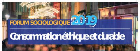 Forum sociologique 2019 : Consommation éthique et durable