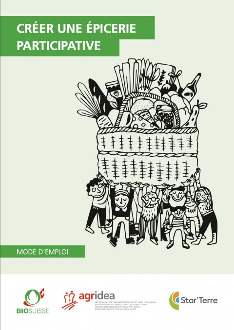 Créer une épicerie participative - Mode d'emploi