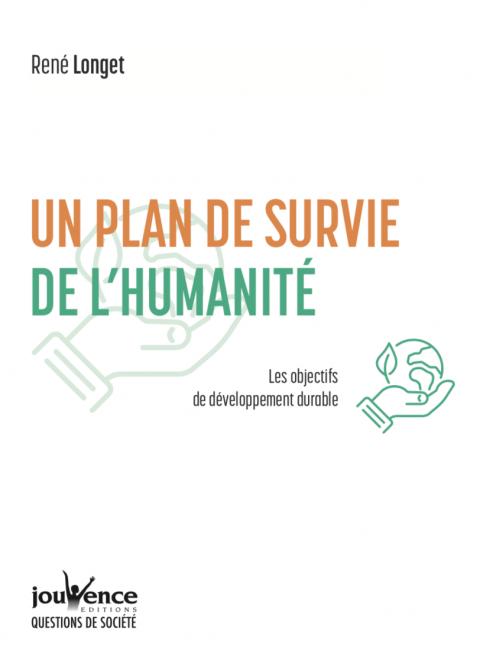 Un plan de survie de l'humanité - nouveau livre de René Longet