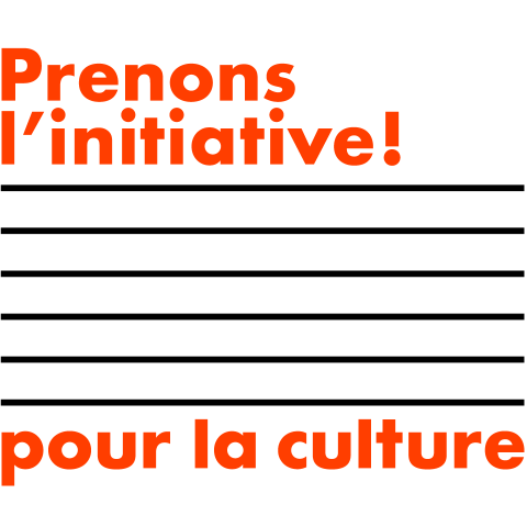 Prenons l'initiative ! pour la Culture