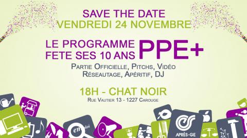PPE+ fête ses 10ans - 24 novembre au Chat Noir - Save the date