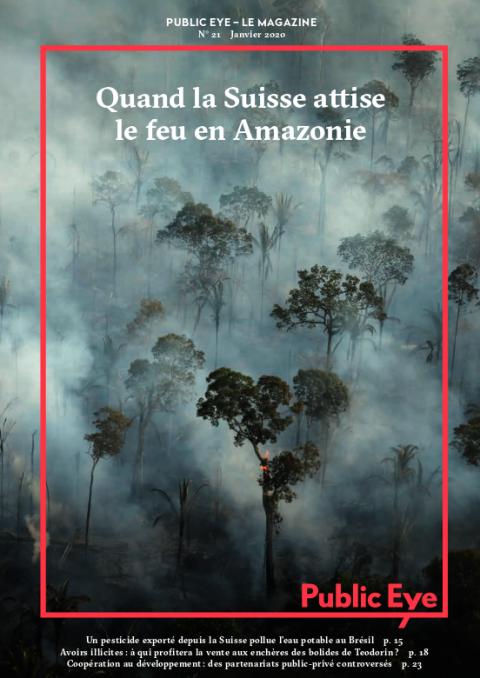 Quand la Suisse attise le feu en Amazonie